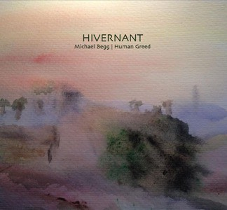 'Hivernant' by Human Greed