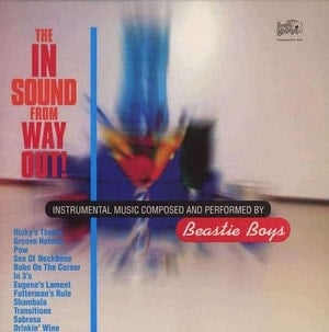 'The In Sound From Way Out!' by Beastie Boys