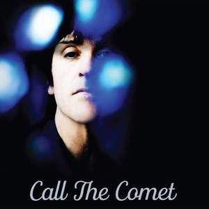 'Call The Comet' by Johnny Marr