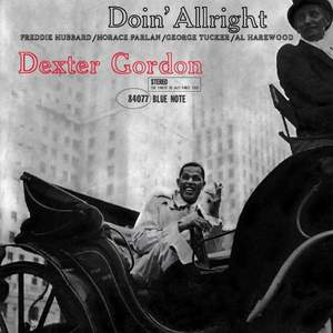 'Doin' Allright' by Dexter Gordon