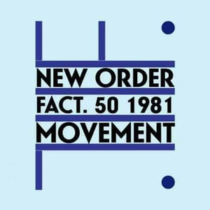 'Movement' by New Order