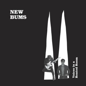 'Voices In A Rented Room' by New Bums