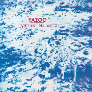 'You and Me Both' by Yazoo