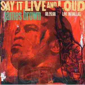 'Say It Live And Loud: Live In Dallas 08.26.68 (Expanded Edition)' by James Brown