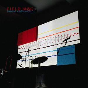 'Making A New World' by Field Music