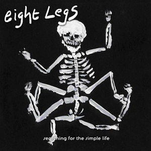 'Searching For The Simple Life' by Eight Legs