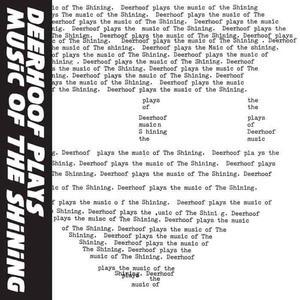 'Deerhoof Plays Music Of The Shining' by Deerhoof