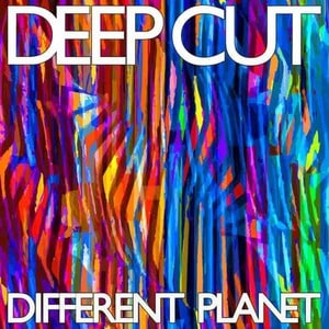 'Different Planet' by Deep Cut