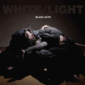 'Black Acts' by White/Light