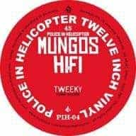 Tweeky/The Infect by Mungo's Hi-Fi / Phokus & Mr. Boogie