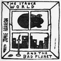 The Struck World and the Bad Planet by Jamie Harrison
