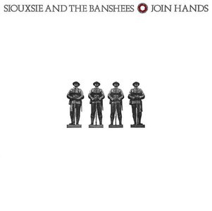 'Join Hands' by Siouxsie and The Banshees