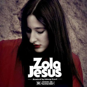 'Wiseblood (Johnny Jewel Remixes)' by Zola Jesus