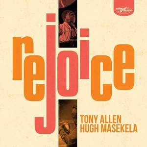 'Rejoice' by Tony Allen & Hugh Masekela