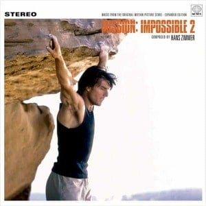 'Mission: Impossible 2 (Music From The Motion Picture Soundtrack Score - Expanded Edition)' by Hans Zimmer