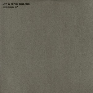 'Bombscare EP' by Low & Spring Heel Jack