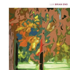 'LUX' by Brian Eno