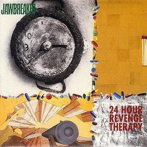 '24 Hour Revenge Therapy' by Jawbreaker