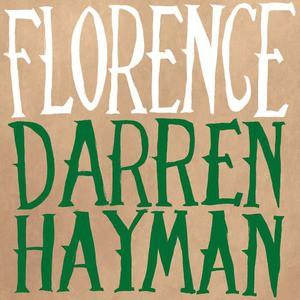 'Florence' by Darren Hayman