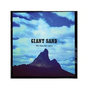 'The Sun Set Vol. 1' by Giant Sand