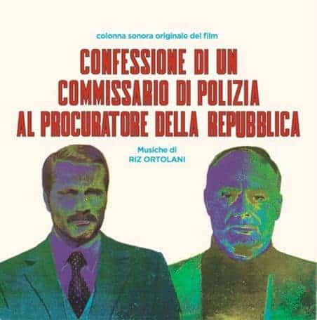 'Confessione Di Un Commissario Di Polizia Al Procuratore Della Repubblica' by Riz Ortolani