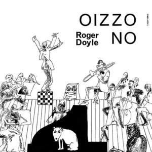 'Oizzo No' by Roger Doyle