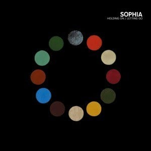 'Holding On / Letting Go' by Sophia
