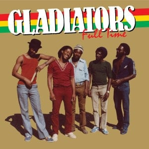 'Full Time' by Gladiators