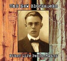 First Live Performance by The New Blockaders