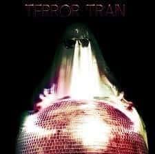 Terror Train by Terror Train