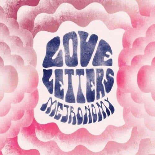 'Love Letters' by Metronomy