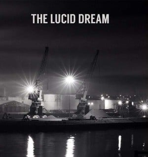'The Lucid Dream' by The Lucid Dream