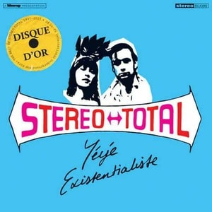 'Yéyé Existentialiste' by Stereo Total
