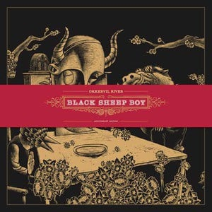 'Black Sheep Boy (10th Anniversary Edition)' by Okkervil River