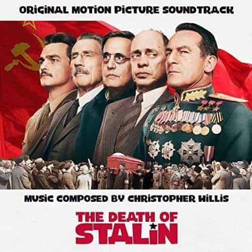 'The Death of Stalin (Original Motion Picture Soundtrack)' by Christopher Willis