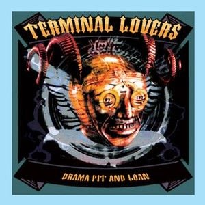 'Drama Pit And Loan' by Terminal Lovers