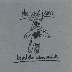 Love And Other Hideous Accidents by The Just Joans