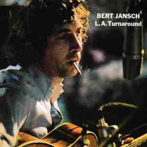 'L.A. Turnaround' by Bert Jansch