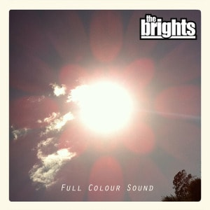 'Full Colour Sound' by The Brights