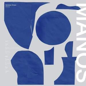 'Manos' by Vanessa Amara