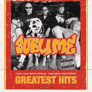 'Greatest Hits' by Sublime