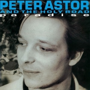 'Paradise' by Peter Astor and the Holy Road