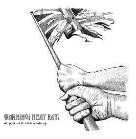 Spit It Out/ Life Less Ordinary by Warning Heat Ray!