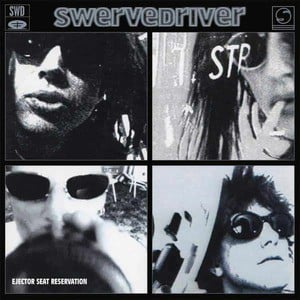 'Ejector Seat Reservation' by Swervedriver