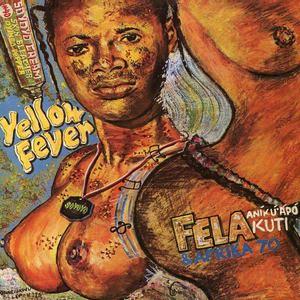 'Yellow Fever' by Fela Kuti & Afrika 70