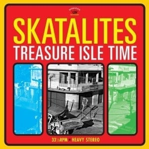 'Treasure Isle Time' by The Skatalites