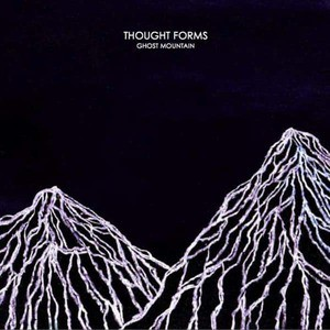 'Ghost Mountain' by Thought Forms