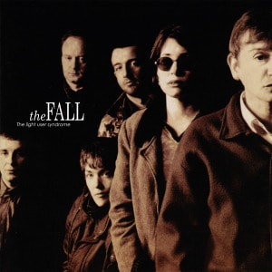 'The Light User Syndrome' by The Fall