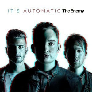 'It's Automatic' by The Enemy