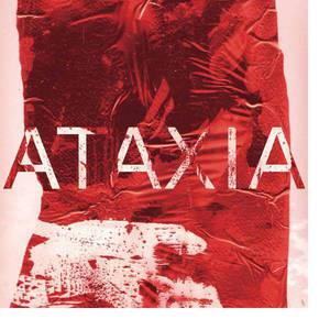 'ATAXIA' by Rian Treanor